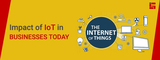 Impact of IoT in Businesses Today