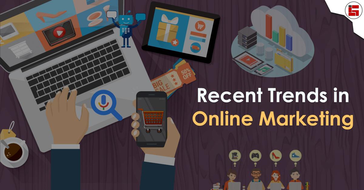Recent Trends in Online Marketing
