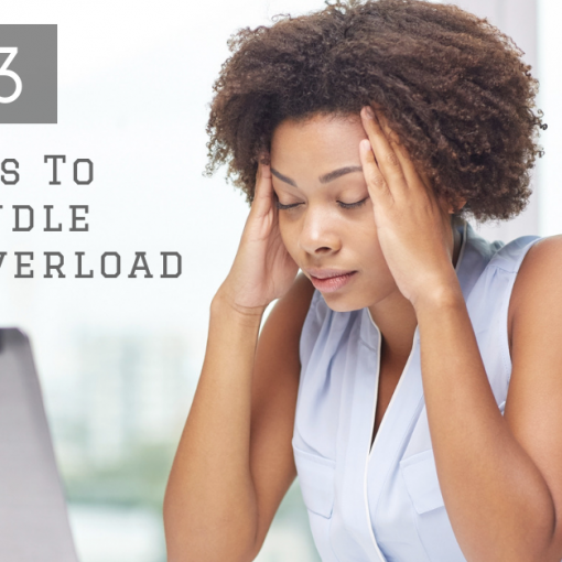 3  Steps To Handle Data Overload