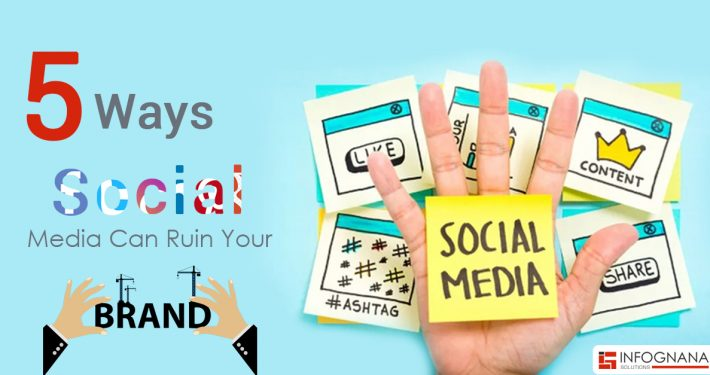 Social Media Can Ruin Your Brand
