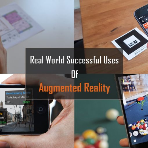 Augmented Reality – It's Real World Successful Uses