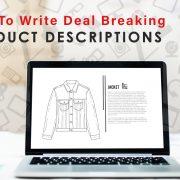 Deal Breaking Product Descriptions