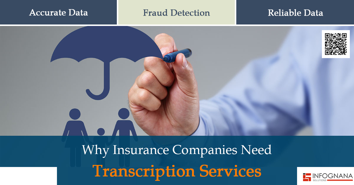 Why Insurance Companies Need Transcription Services