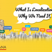 What Is Localization and Why We Need It