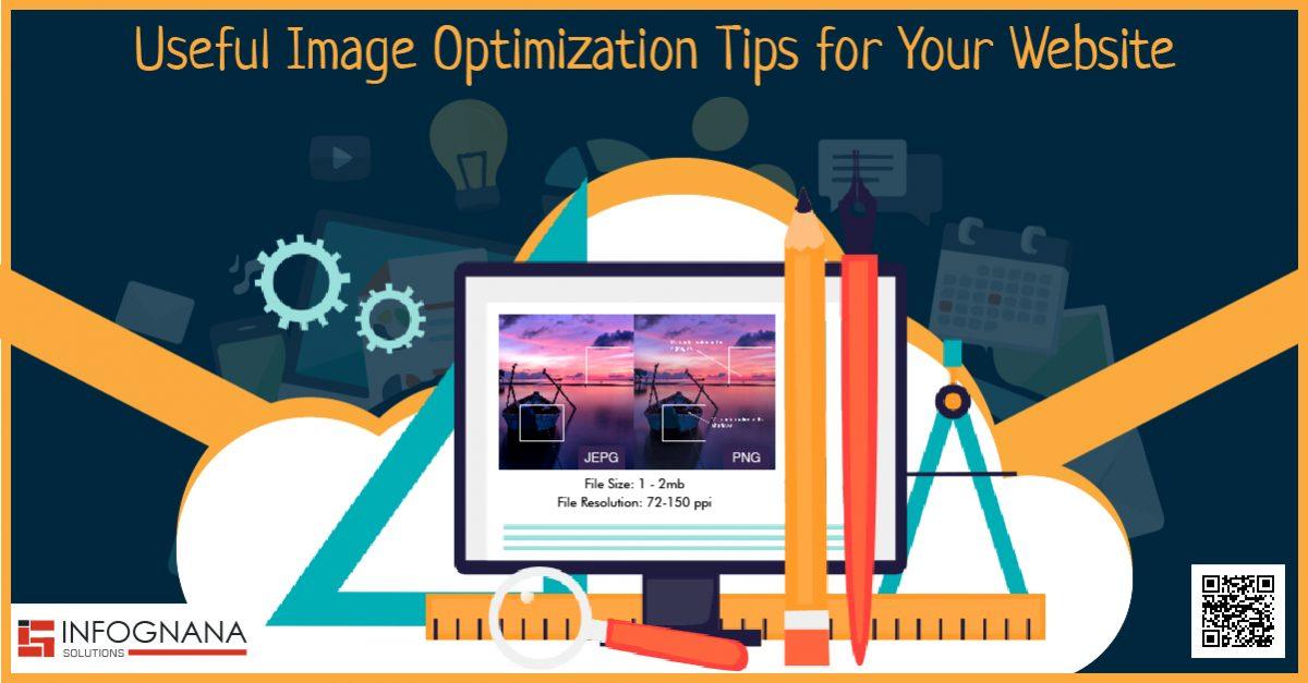 Useful Image Optimization Tips for Your Website