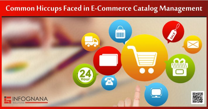 Common Hiccups Faced in Ecommerce Catalog Management