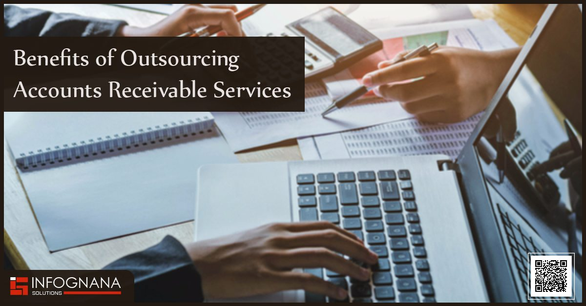 Benefits of Outsourcing Accounts Receivable Services