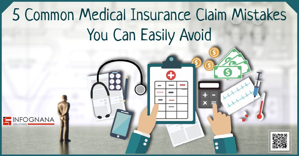 5 Common Medical Insurance Claim Mistakes