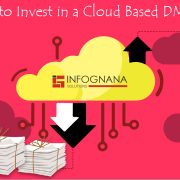 Reasons to Invest in a Cloud Based DMS