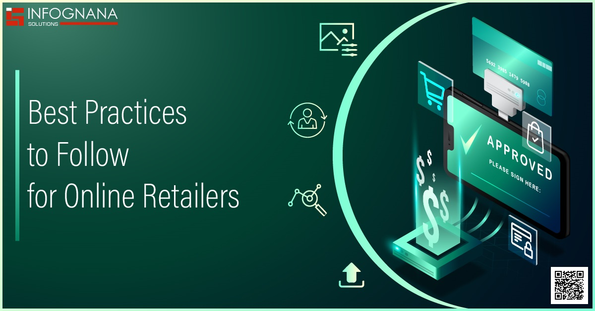 Best Practices to Follow for Online Retailers