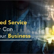 How a Managed Service Provider Can Help Improve Your Business