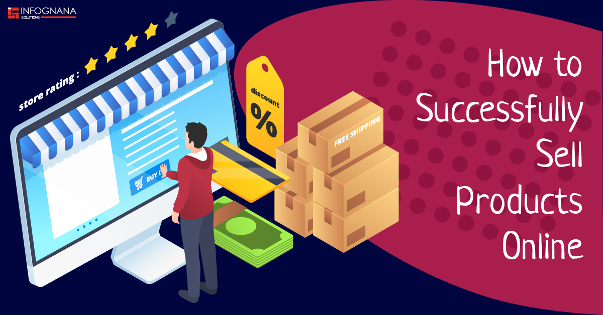 How to Successfully Sell Products Online