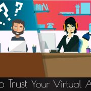 How to Trust Your Virtual Assistant