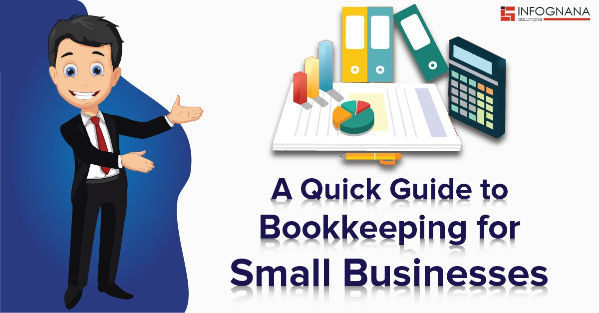 A Quick Guide to Bookkeeping for Small Businesses