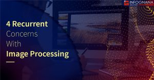 Outsource Image Processing Services