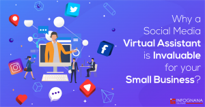Why a Social Media Virtual Assistant is Invaluable for your small business?