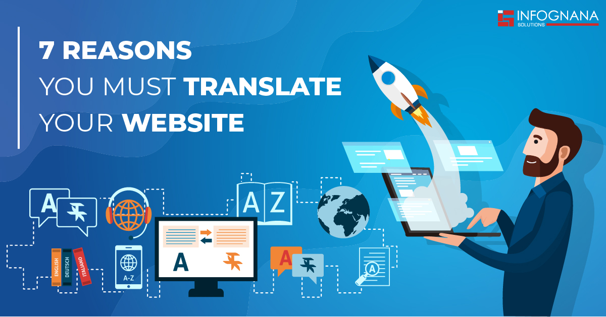 7 Reasons Why You Must Translate your Website