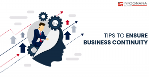 Tips to Ensure Business Continuity