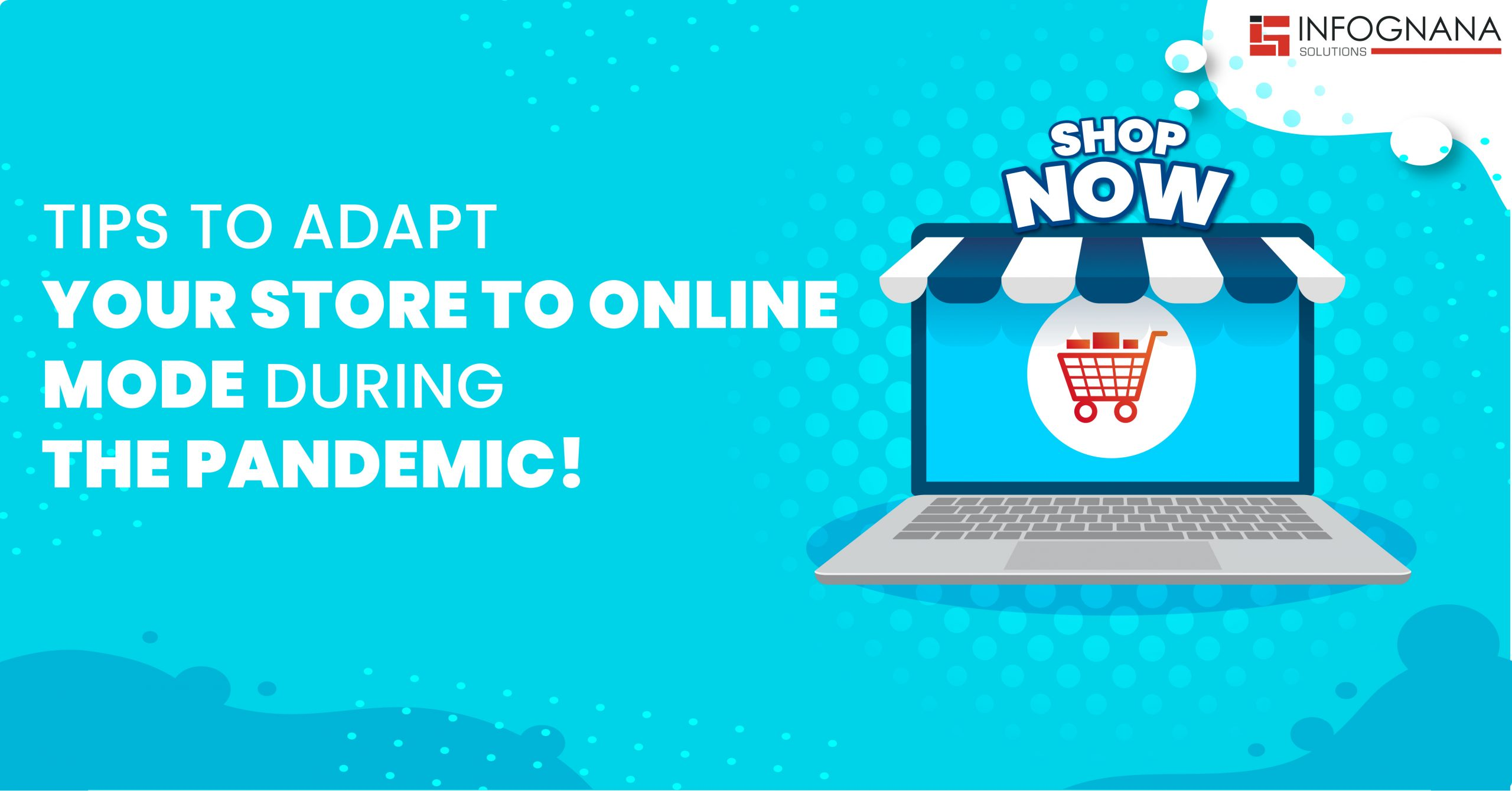 Tips to adapt your store to online mode during the pandemic!