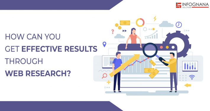 How to get effective results through web research?
