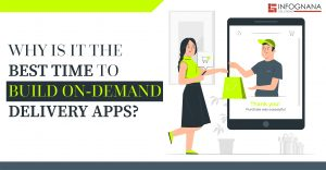 Why is it the best time to build on-demand delivery apps?